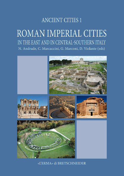 Roman Imperial Cities in the East and in Central-Southern Italy.