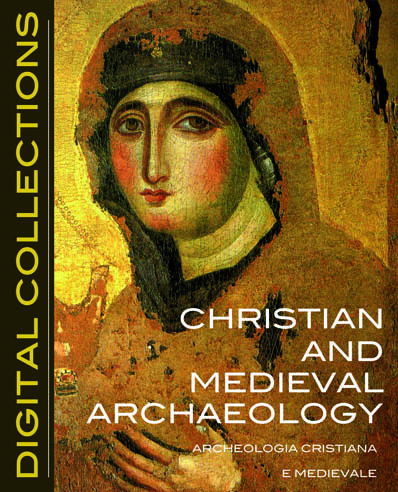 CHRISTIAN AND MEDIEVAL ARCHAEOLOGY