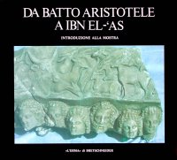 Da Batto Aristotele a Ibn el-'As.