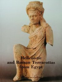 Hellenistic and Roman Terracottas from Egypt.