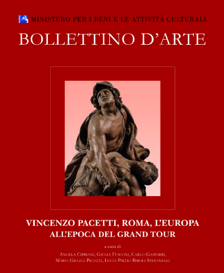 Bollettino d'Arte Volumi speciali. Vincenzo Pacetti, Roma, l'Europa all'epoca del Grand Tour.