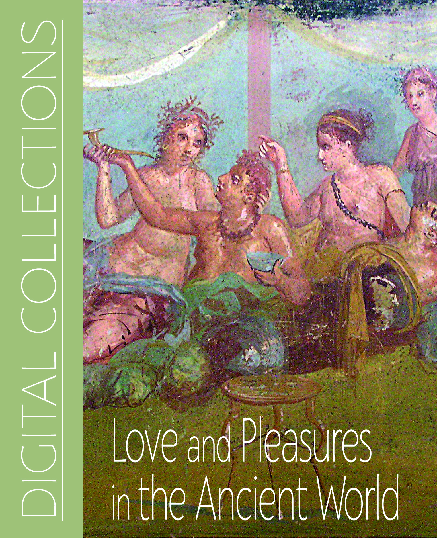 Love and Pleasures in the Ancient World