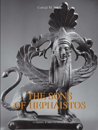 Sons of Hephaistos (The).