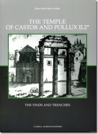 Temple of Castor and Pollux II,2 (The) .(Due tomi / Two volumes - Text and Tables).
