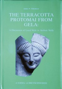 Terracotta protomai from Gela (The).