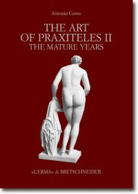 The Art of Praxiteles II