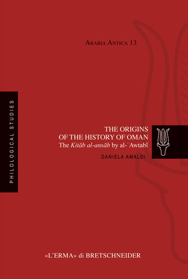 The origins of the history of Oman The Kitab al-ansab by al-Awtabi.