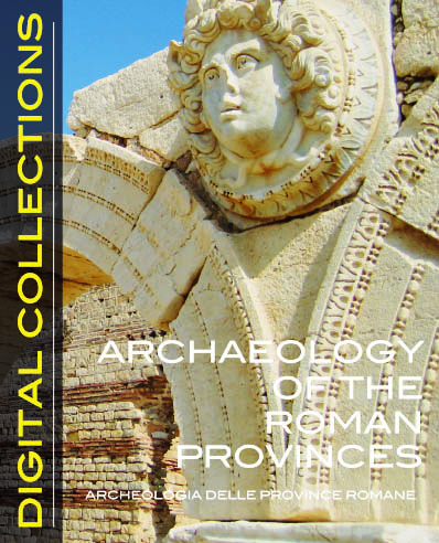 ARCHAEOLOGY OF THE ROMAN PROVINCES